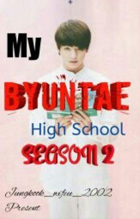 """My Byuntae High School""""Season 2"""" by potatocheese-"""
