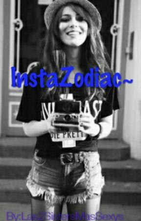 InstaZodiac by Las2SistersMasSexys