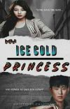 My Ice Cold Princess | ✔️ cover