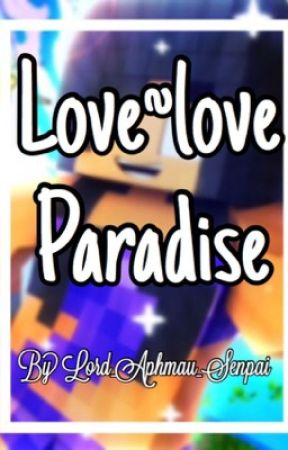 Love~Love Paradise by Strawberry_Aphmau