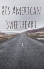 80s american sweetheart  by honeyfeltkisses