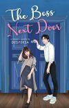 The Boss Next Door (Tersedia Di Gramedia)  cover