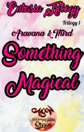 Something Magical by MsSummerWriter