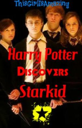 Harry Potter Discovers Starkid by ThisGirlIsAmazing