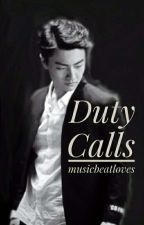 Duty Calls | QingYu by musicbeatloves
