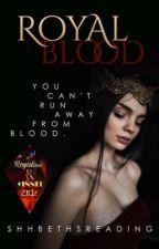 Royal Blood  by ShhBethsReading