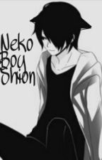 Neko Boy Shion(NekoXFemaleReader) by Ms-Smiley-Face