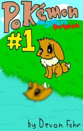 Pokemon Mystery Dungeon: Mystery of the Blue Shard [Book 1] (Series Discont.) by VermilionBird