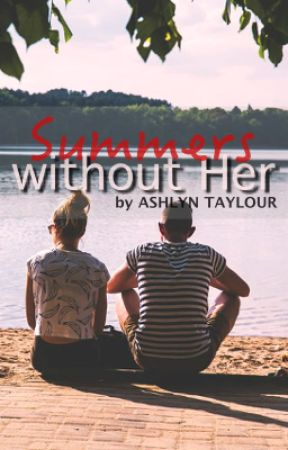 Summers without Her by AwKwardhoMeschooler
