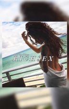 Rich Sex (August Alsina LoveStory) LTW Trilogy  by NiyaElizee