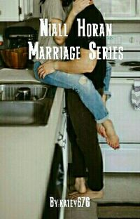 Niall Horan Marriage Series cover