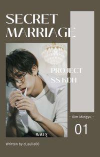 [1] Secret Marriage ⇨ KIM MINGYU [END] cover