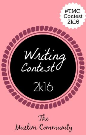 Writing Contest 2k16 by TheMuslimCommunity