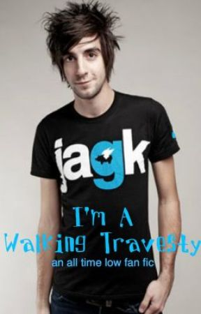 I'm A Walking Travesty (All Time Low Fanfic) [Watty Awards Winner] by AccountDeactivated