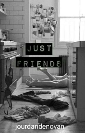 Just Friends by jourdandenovan