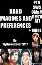 Band Imagines/Preferences by GayAssFanFiction