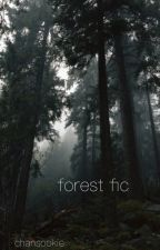 forest fiction by chansookie
