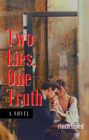 Two Lies, One Truth (TELAH TERBIT) by rimachmed_