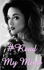#Read My Mind by AllisonAlliSalvatore