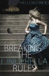 Breaking the Cinderella Rules cover