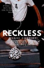 Reckless [✓] (Boyxboy) by clarecassidy
