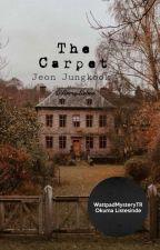 ArmyLieber tarafından yazılan • The Carpet Π Jeon Jungkook • adlı hikaye