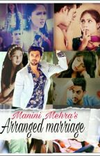 Manan FF- Arranged marriage (✔) द्वारा Lost_Soul_in_city