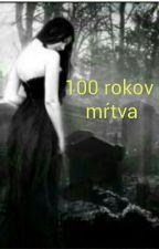 100 rokov mŕtva od LoveForever004