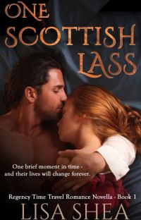 One Scottish Lass A Regency Time Travel Romance Novella cover