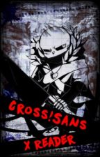 [You're Not Alone] Underverse Cross Sans X Reader by Kim__chan