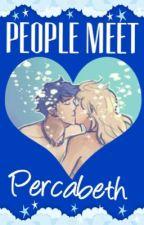 People Meet Percabeth by HunterofArtemis0605