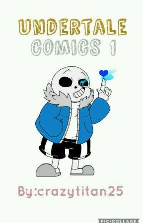 Undertale Comics 1 by crazytitan25