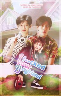 I F**ked Your Boyfriend #chanbaek [tłumaczenie] cover