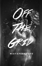 Off The Grid || Jack Wilder [2] by MixTapeRecord
