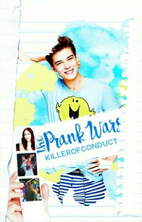 The Prank Wars [On Hold] by KillerofConduct
