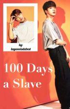 100 Days a Slave - NAMJIN by LAYWOOISDABEST