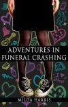 Adventures in Funeral Crashing (Complete Novel) cover