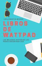 Los mejores libros de Wattpad PARTE 1 de LaiiMM