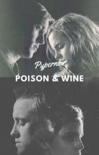 Poison & Wine by pyperviolet