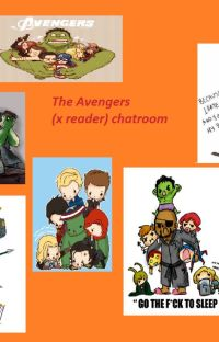 The Avengers (x reader) chatroom cover