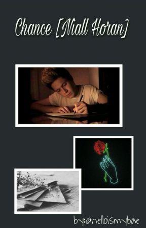 Chance [Niall Horan] by nelloismybae
