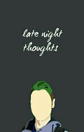 Late Night Thoughts | Jacksepticeye by jackuhboyy