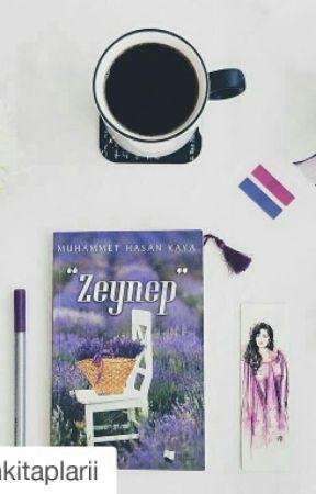 '' Zeynep '' (Tüm Kitapçı Raflarında) by MuhammetHasanKaya