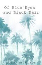 Of Blue Eyes and Black Hair by irisharrison