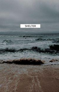 shelter. cover