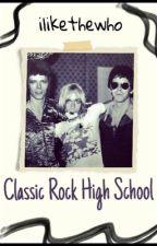 Classic Rock High School Au by pair-of-socks