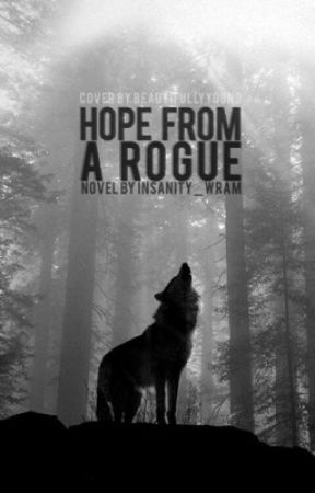 Hope From a Rogue (BoyXBoy) by Insanity_Wram