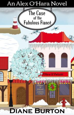 The Case of the Fabulous Fiance by DianeBurtonAuthor