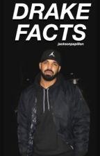 Drake facts   by jacksonpapillon