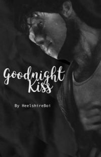 Goodnight Kiss | (Brahms x Reader) cover